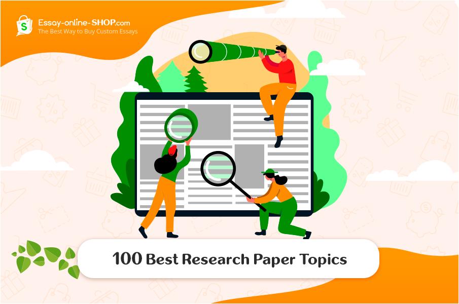 100 Best Research Paper Topics