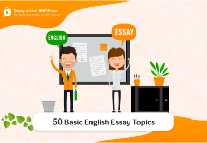 50 Basic English Essay Topics