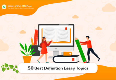 50 Best Definition Essay Topics