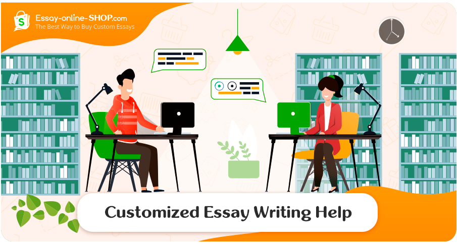 Customized Essay Writing Help
