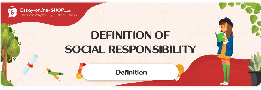 Definition of Social Responsibility