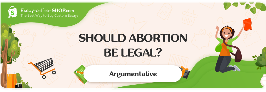Should Abortion Be Legal?