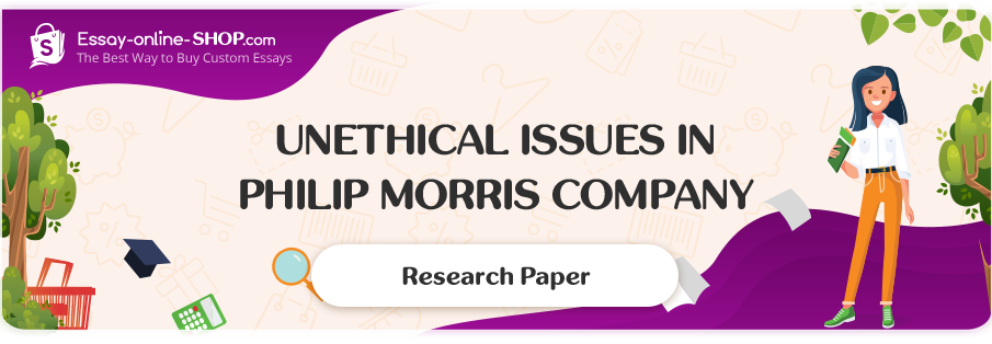 Unethical Issues in Philip Morris Company