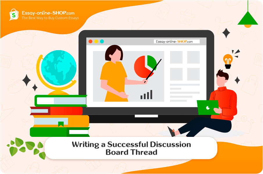 Writing a Successful Discussion Board Thread