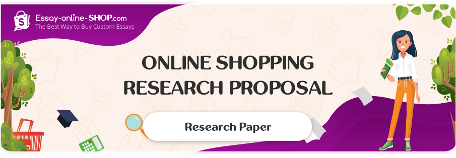 Online Shopping Research Proposal Sample