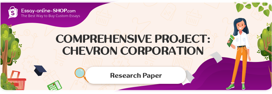 Comprehensive Project: Chevron Corporation