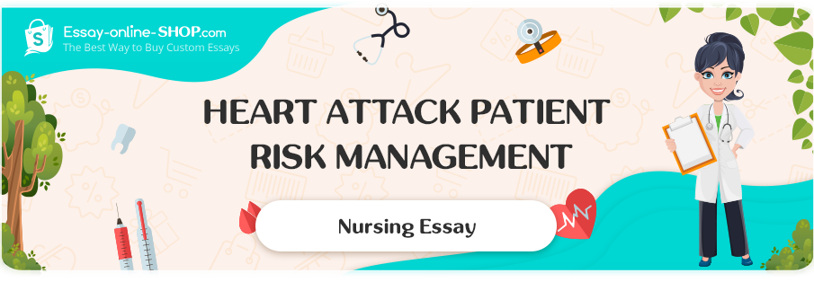 Heart Attack Patient Risk Management