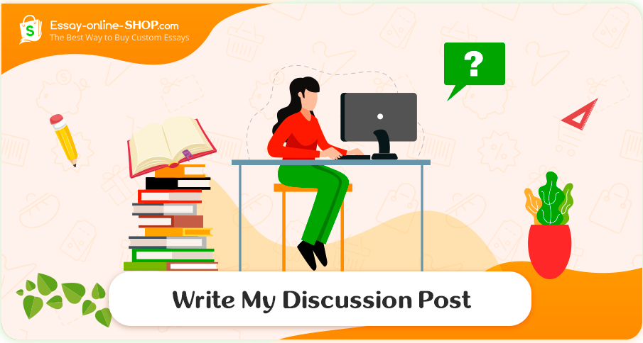 Write My Discussion Post