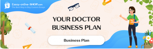 Your Doctor Business Plan