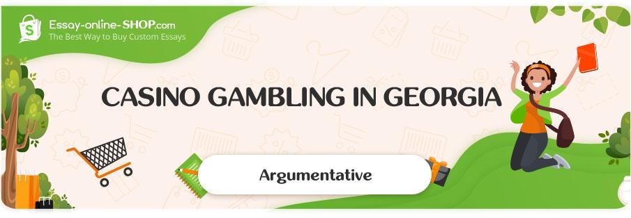 Casino Gambling in Georgia