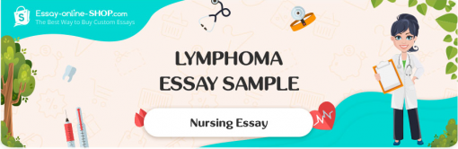 Lymphoma Essay Sample