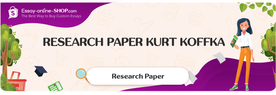 Research Paper Kurt Koffka