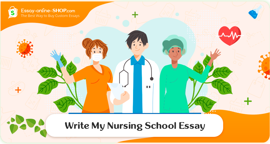 Write My Nursing School Essay