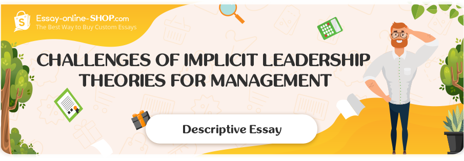 Challenges of Implicit Leadership Theories for Management