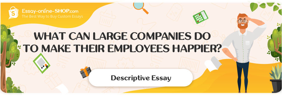 What Can Large Companies Do To Make Their Employees Happier?