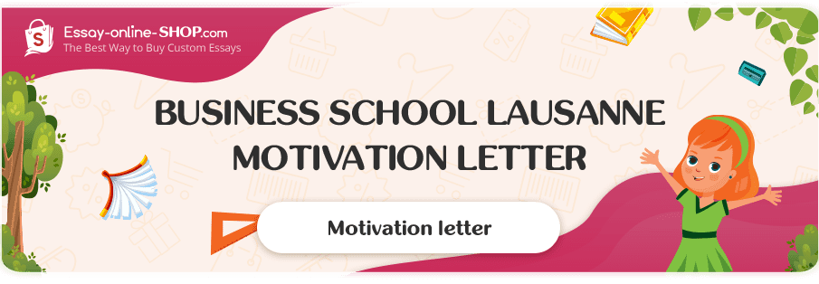 Business School Lausanne Motivation Letter Sample
