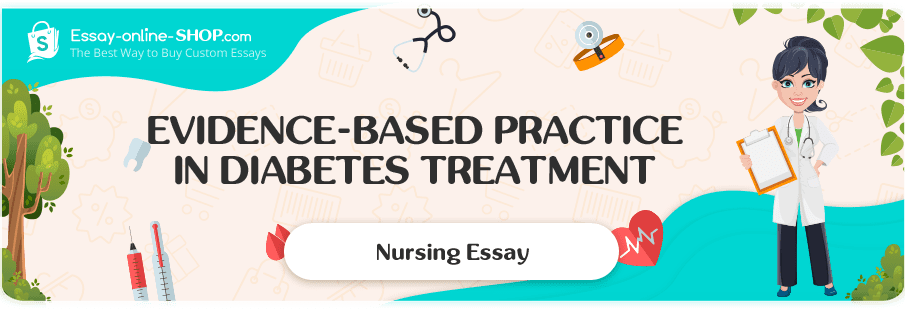 Evidence-Based Practice in Diabetes Treatment