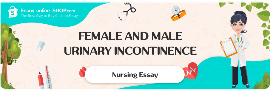 Female and Male Urinary Incontinence