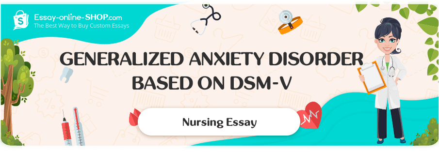 Generalized Anxiety Disorder Based on DSM-V