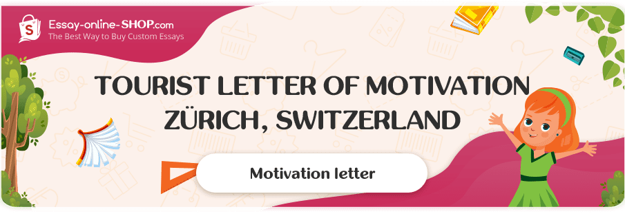 Tourist Letter of Motivation Zürich, Switzerland