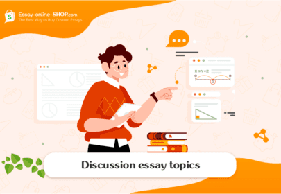 Best Discussion Essay Topics